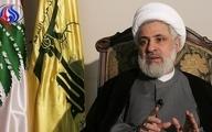 نعیم قاسم: حزب الله تا زمان لازم در سوریه باقی خواهد ماند