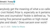 توجیه ترامپ پس از گاف املای اشتباه کلمه جایزه «نوبل»: کنایه زدم!