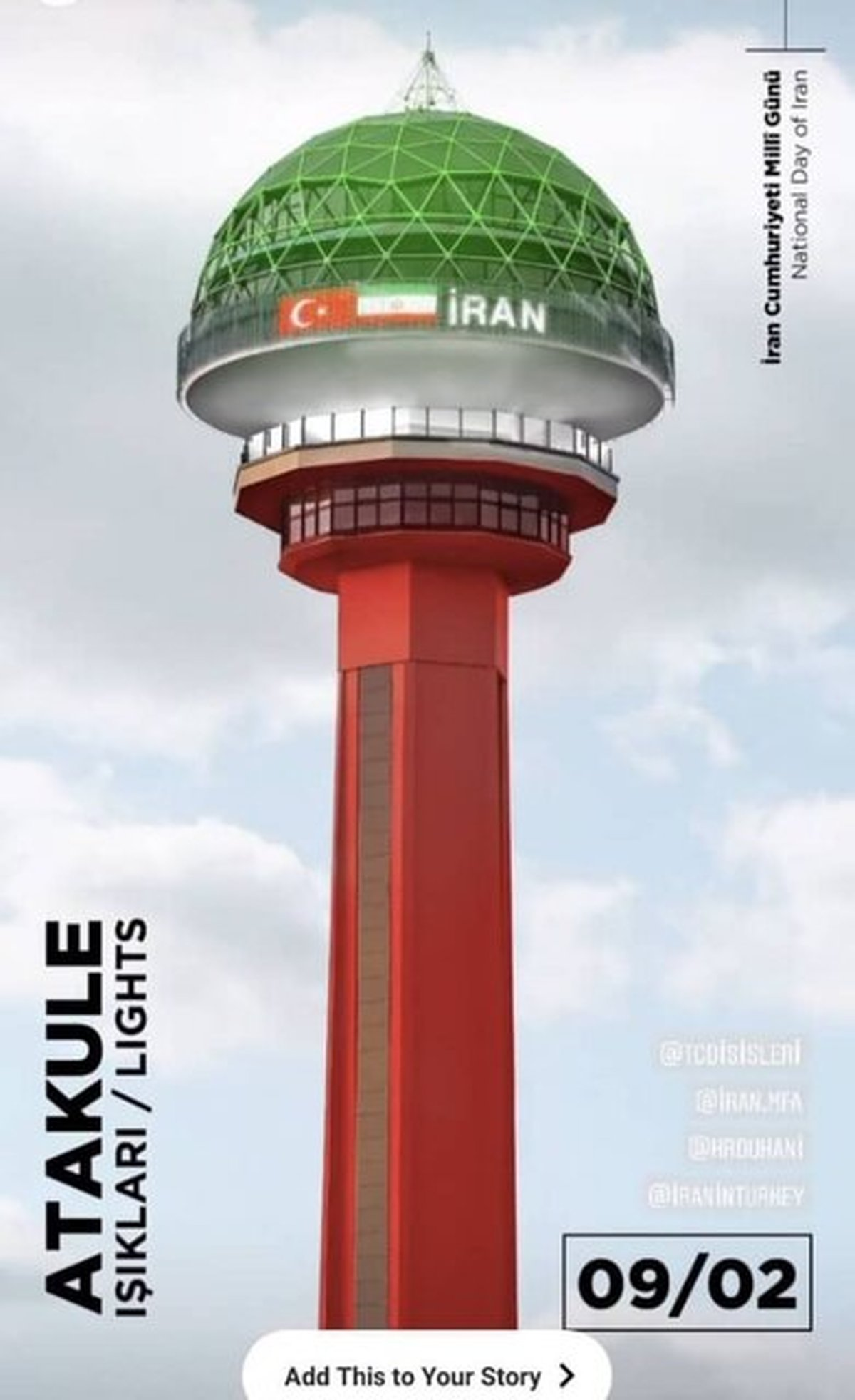 برج «آتاکوله» آنکارا به رنگ پرچم ایران در خواهد آمد