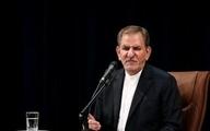 جهانگیری: کرونا انتقام سخت از کشورهایی گرفت که نفت ایران را تحریم کردند